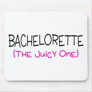 Bachelorette The Juicy One Mousepads