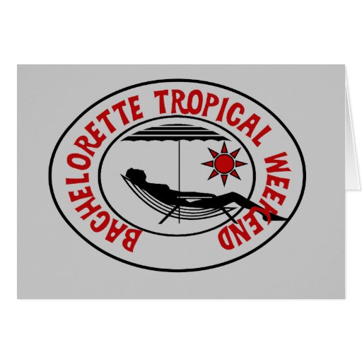Bachelorette Tropical Weekend Tshirts and Gifts Greeting Card