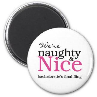 Bachelorettes Final Fling Pink 6 Cm Round Magnet