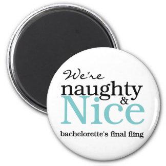 Bachelorettes Final Fling Teal 6 Cm Round Magnet