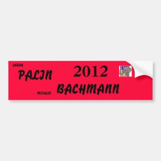 bachmann palin 2012 bumper sticker