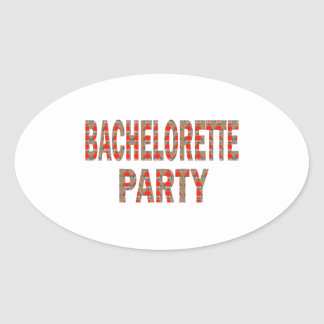 BACHOLERETTE Party: Wedding Engagement LOWPRICES Oval Sticker