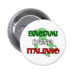 Baciami Italiano (Kiss Me I'm Italian) Pinback Buttons