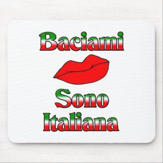 Baciami Sono Italiana (Kiss Me I'm Italian) Mouse Mat