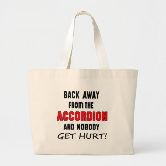 Back away from the accordion and nobody get hurt! jumbo tote bag