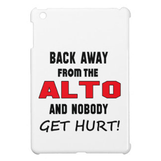 Back away from the Alto and nobody get hurt! Cover For The iPad Mini