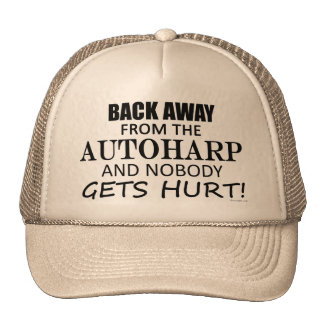 Back Away From The Autoharp Trucker Hats