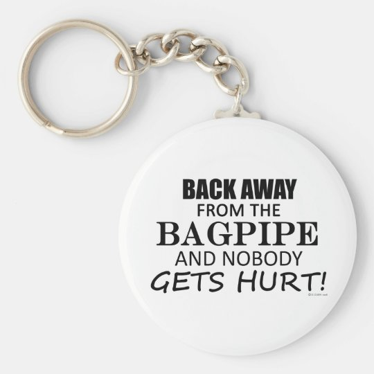 Back Away From The Bagpipe Key Ring