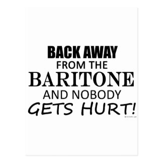 Back Away From The Baritone Post Cards