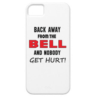 Back away from the Bell and nobody get hurt! iPhone 5 Case