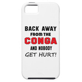Back away from the conga and nobody get hurt! iPhone 5 covers