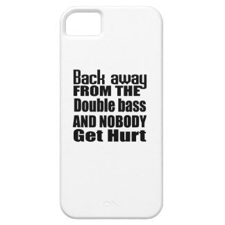 Back away from the Double bass and nobody get hurt Case For The iPhone 5