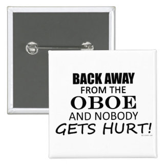Back Away From The Oboe 15 Cm Square Badge