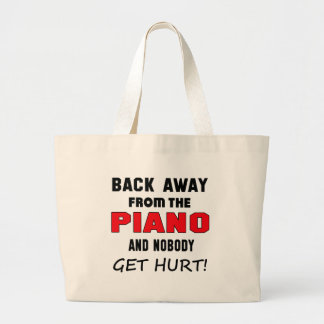 Back away from the Piano and nobody get hurt! Jumbo Tote Bag