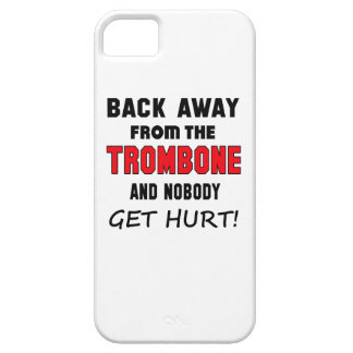 Back away from the Trombone and nobody get hurt! Barely There iPhone 5 Case