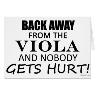 Back Away From The Viola Greeting Card