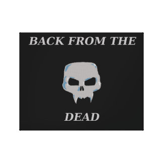 Back from the Dead canvas Canvas Print