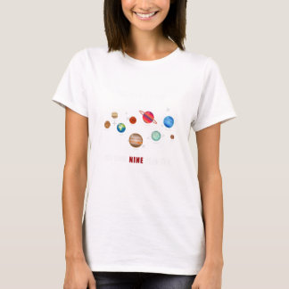 Back In My Days We Had Nine Planets T-Shirt