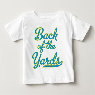 Back of the Yards Baby T-Shirt