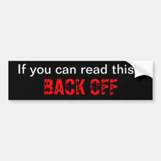 BACK OFF bumper sticker Car Bumper Sticker