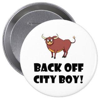Back Off City Boy 10 Cm Round Badge