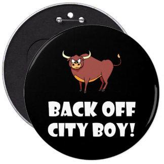 Back Off City Boy 6 Cm Round Badge