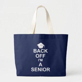 Back Off I'm a Senior High School Tote Bags