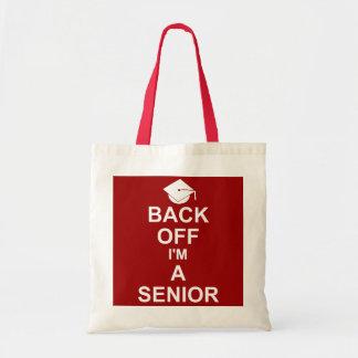 Back Off I'm a Senior High School Budget Tote Bag