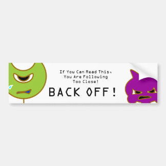 Back Off Tailgater! Bumper Sticker