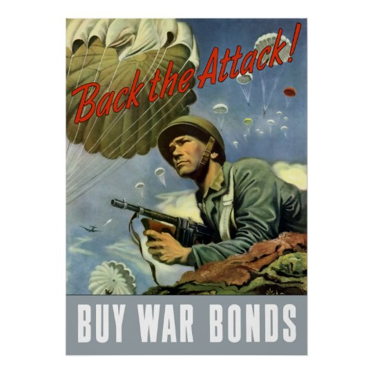 Back The Attack -- Buy War Bonds Poster