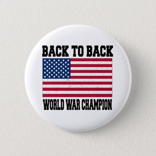 Back to Back World War Champion 6 Cm Round Badge