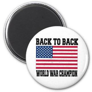 Back to Back World War Champion Magnet