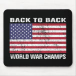 Back to Back World War Champions (distressed) Mousepads