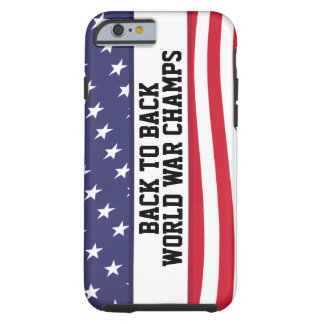 Back to Back World War Champions iPhone 6 case