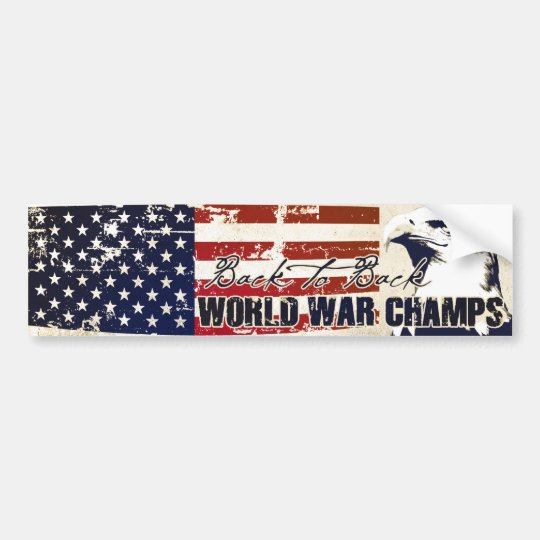 Back to Back World War Champs Distressed Bumper Sticker