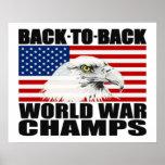 Back To Back World War Champs Eagle Poster