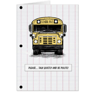 Back to School - Bus - Humor - Any Age Greeting Card