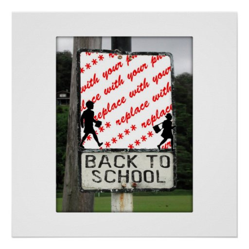 Back to School Sign  Photo Frame Poster