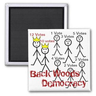 Backwoods Democracy Magnet Magnets