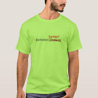 Backyard Farmer T-Shirt