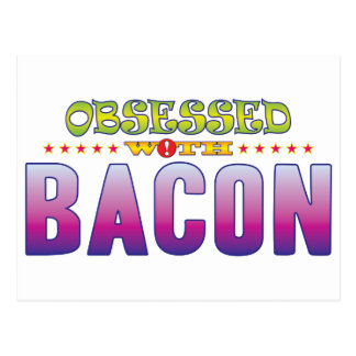 Bacon 2 Obsessed Postcard