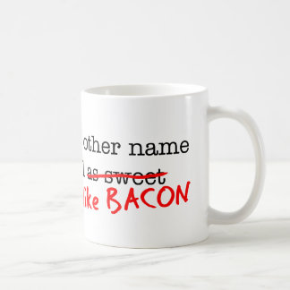 Bacon A Rose by any other Name Coffee Mug