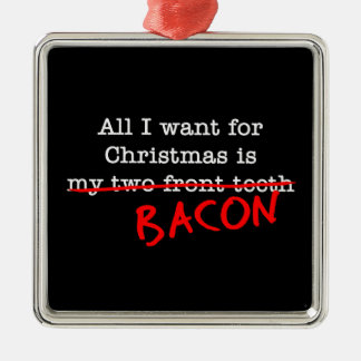 Bacon All I Want for Christmas Silver-Colored Square Decoration