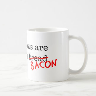 Bacon All Sorrows are Less Basic White Mug