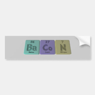 Bacon-Ba-Co-N-Barium-Cobalt-Nitrogen.png Bumper Sticker