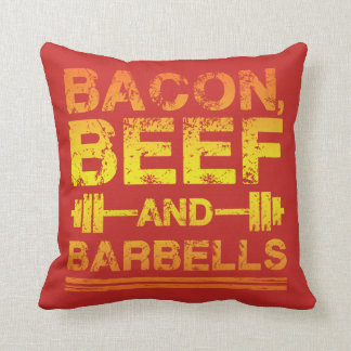 Bacon, Beef, Barbells - Gym Workout Motivational Cushion
