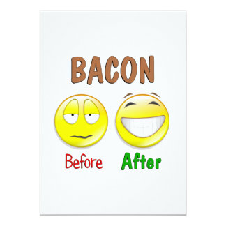 Bacon Before After 13 Cm X 18 Cm Invitation Card