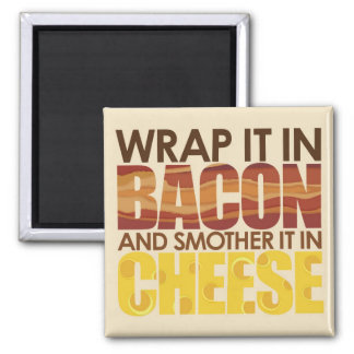 Bacon & Cheese, PLEASE! Square Magnet
