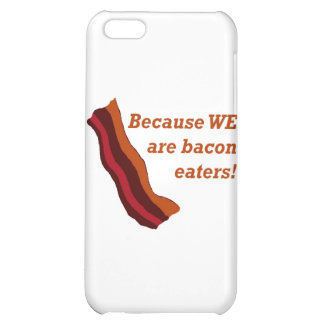 Bacon eaters2 case for iPhone 5C