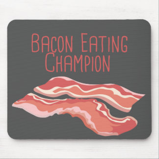 """Bacon Eating Champion"" Mouse Pad"